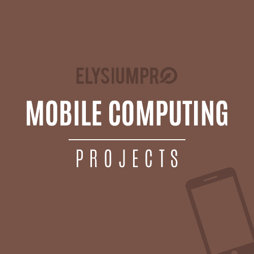 ElysiumPro Mobile Computing Projects